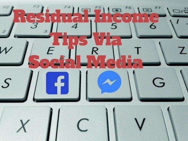 residual income tips via social media