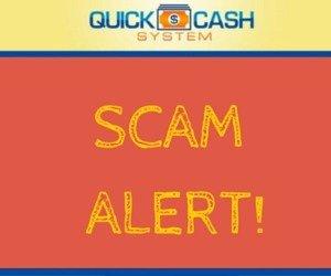 Quick Cash System Scam Alert